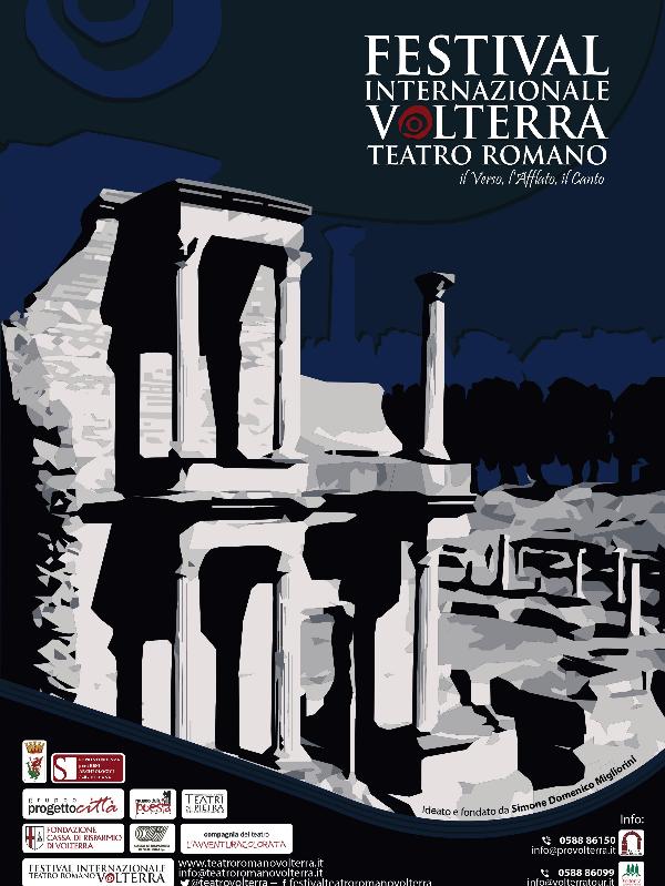 Festival Internazionale Teatro Romano Volterra XVI edizione - IL FESTIVAL dei FESTIVAL 2018